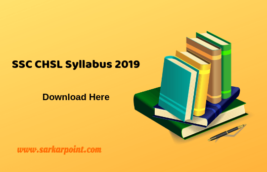SSC CHSL Syllabus 2019 & Detailed Exam Pattern 2019 - Here