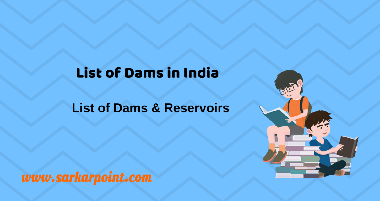 List of Dams in India | Static GK, Study Material -SarkarPoint