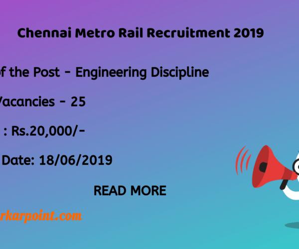 Chennai Metro Rail Recruitment 2019