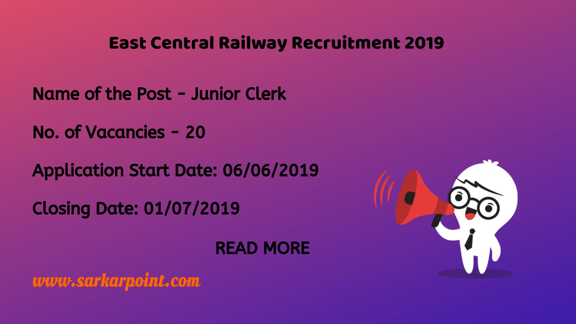East Central Railway Recruitment 2019 for Junior Clerk