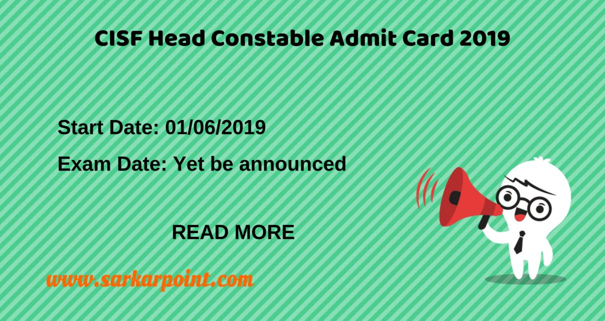 CISF LDCE Head Constable Admit Card 2019