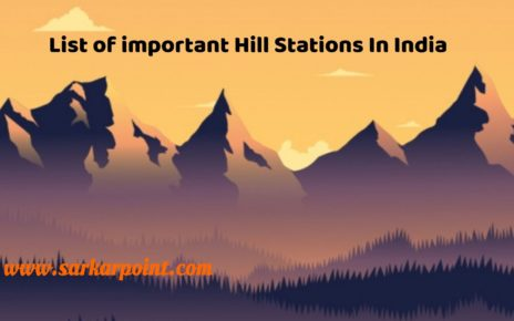 List of Important Hill Stations in India