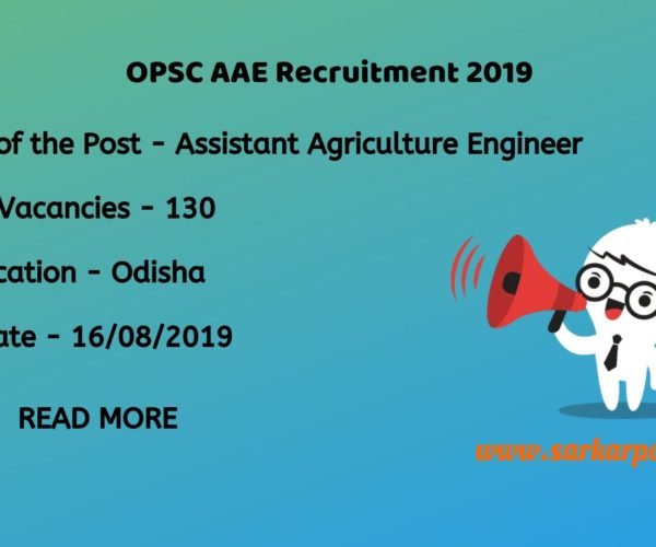 OPSC Assistant Agriculture Engineer Recruitment 2019
