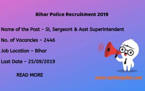 Bihar Police SI Sergeant & Jail Superintendent Recruitment 2019