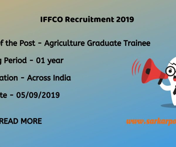 IFFCO Agriculture Graduate Trainee 2019