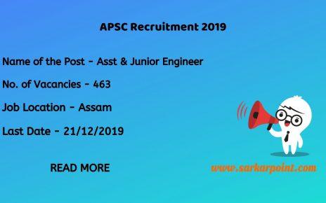 APSC Assistant and Junior Engineer Recruitment 2019
