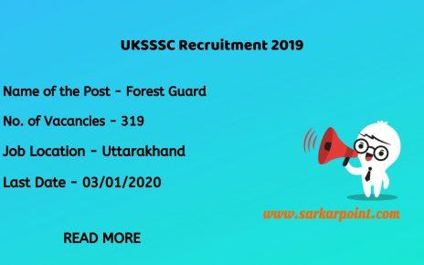 UKSSSC Forest Guard Recruitment 2019